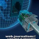 Web Journalism : A New Form of Citizenship? (2010, Hardcover)
