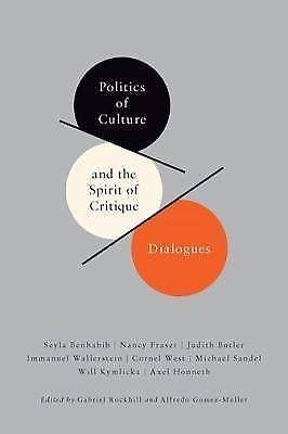 New Directions in Critical Theory: Politics of Culture and the Spirit of...