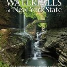 Waterfalls of New York State by David J. Schryver, Edward M. Smathers and...