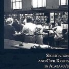 A Right to Read : Segregation and Civil Rights in Alabama's Public Libraries,...