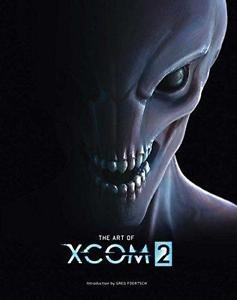 The Art of XCOM 2 by Insight Editions Staff (2016, Hardcover)