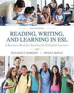 Reading, Writing and Learning in ESL : A Resource Book for Teaching K-12...