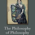 The Blackwell / Brown Lectures in Philosophy: The Philosophy of Philosophy 4...