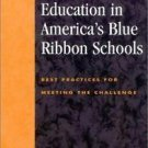 Character Education in America's Blue Ribbon Schools : Best Practices for...