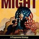 With All Our Might : A Progressive Strategy for Defeating Jihadism and...