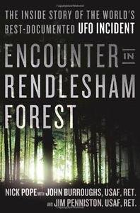 Encounter in Rendlesham Forest : The Inside Story of the World's...