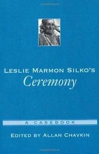 Casebooks in Criticism: Leslie Marmon Silko's Ceremony : A Casebook (2002,...