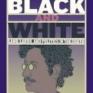 Black and White : Land, Labor, and Politics in the South by T. Thomas Fortune...