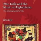 SOAS Musicology: War, Exile and the Music of Afghanistan : The Ethnographer's...
