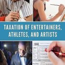 Taxation of Entertainers, Athletes, and Artists by Lionel S. Sobel (2016,...