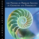 The Nature of Problem Solving in Geometry and Probability : A Liberal Arts...
