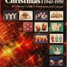 A Schiffer Book for Collectors: Christmas, 1940-1959 : A Collector's Guide to...