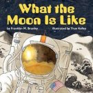 Let's-Read-And-Find-Out Science 2: What the Moon Is Like by Franklyn M....