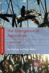 The Emergence of Agriculture : A Global View Vol. 1 (2006, Paperback)