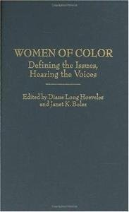 Contributions in Women&aposs Studies: Women of Color : Defining the Issues,...