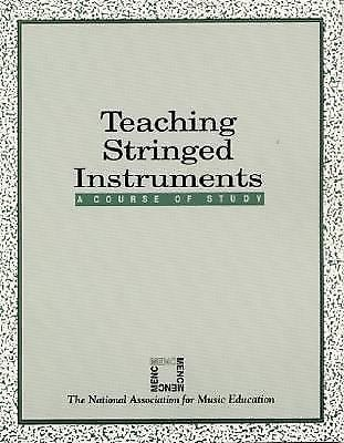 Teaching Stringed Instruments : A Course of Study (1991, Paperback, Teacher's...