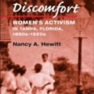 Women in American History: Southern Discomfort : Women's Activism in Tampa,...