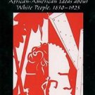 The White Image in the Black Mind : African-American Ideas about White...