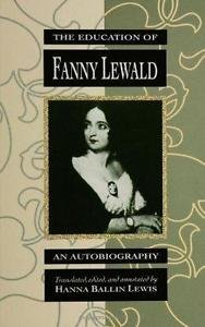 SUNY Series, Women Writers in Translation: The Education of Fanny Lewald : An...