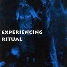 Contemporary Ethnography: Experiencing Ritual : A New Interpretation of...