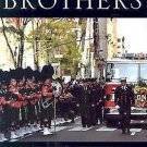 Bagpipe Brothers : The FDNY Band's True Story of Tragedy, Mourning, and...
