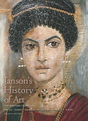 Janson's History of Art Vol. 1 : Western Tradition - Prehistoric Through...