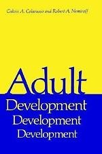 Critical Issues in Psychiatry: Adult Development : A New Dimension in...
