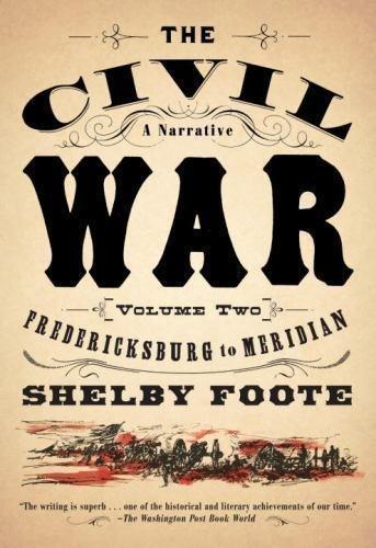 Vintage Civil War Library: The Civil War - A Narrative Vol. 2 :...