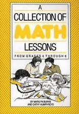 A Collection of Math Lessons from Grades 6-8 by Cathy Humphreys and Marilyn...