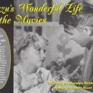 Zuzu's Wonderful Life in the Movies : The Story of Karolyn Grimes by...