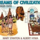 Streams of Civilization Vol. 1 : Earliest Times to the Discovery of the New...