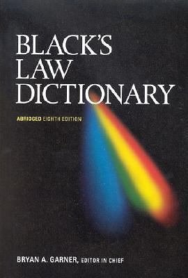 Black's Law Dictionary by Bryan A. Garner and Henry Campbell Black (2005,...