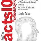 Outlines and Highlights for the Sociology of Education : A Systematic...