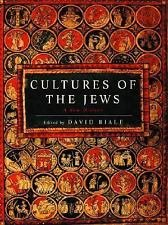 Cultures of the Jews : A New History by David Biale (2002, Hardcover)