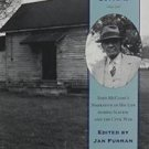 Voices of the Civil War: Slavery in the Clover Bottoms : John McCline's...