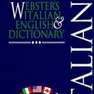 The New International Webster's Italian and English Dictionary by Robert C....
