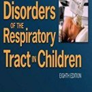 Kendig and Chernick's Disorders of the Respiratory Tract in Children : Expert...