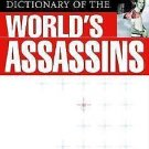 A Biographical Dictionary of the World's Assassins by George Fetherling...