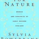 Speaking for Nature : Women and Ecologies of Early Modern England by Sylvia...
