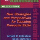 Skillstreaming the Adolescent : New Strategies and Perspectives for Teaching...