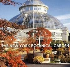 The New York Botanical Garden by Gregory Long and Anne Skillion (2006,...