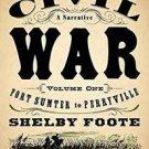 Vintage Civil War Library: The Civil War - A Narrative Vol. 1 : Fort Sumter...