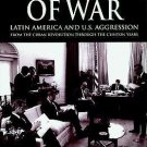 Masters of War : Latin American and U. S. Aggression from the Cuban...