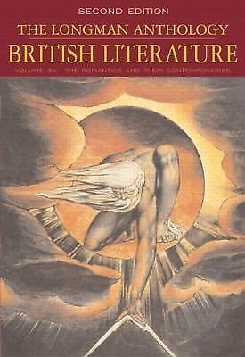 The Longman Anthology of British Literature Vol. 2A : The Romantics and Their...