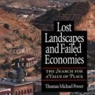 Lost Landscapes and Failed Economies : The Search for a Value of Place by...