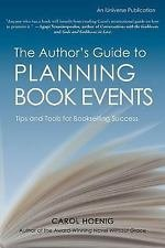 The Author's Guide to Planning Book Events : Tips and Tools for Bookselling...