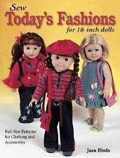 Sew Today's Fashions for 18-Inch Dolls : Full-Size Patterns for Clothing and...