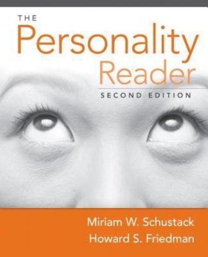 The Personality Reader by Howard S. Friedman & Miriam W. Schustack, 2nd Edition