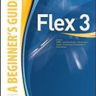 Beginner's Guide: Flex 3 by Michele E. Davis and Jon A. Phillips (2008,...