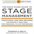 The Back Stage Guide to Stage Management : Traditional and New Methods for...